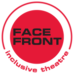 Face Front Inclusive Theatre